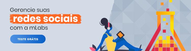 imagem de um banner publicitário com chamada para testar a gestão de redes sociais da mLabs