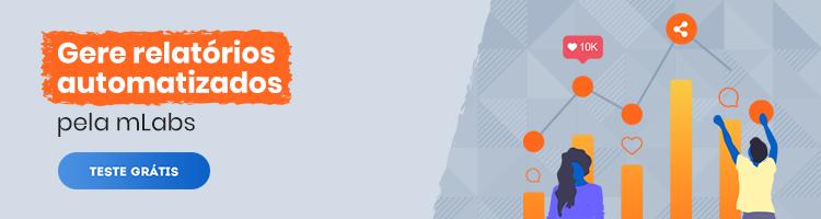 """Relatorios_Redes_Sociais: arte com escrito """"Relatórios em Redes Sociais pela mLabs. Teste Grátis""""."""