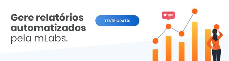 imagem de um banner publicitário com chamada para testar função de relatórios personalizados da mLabs