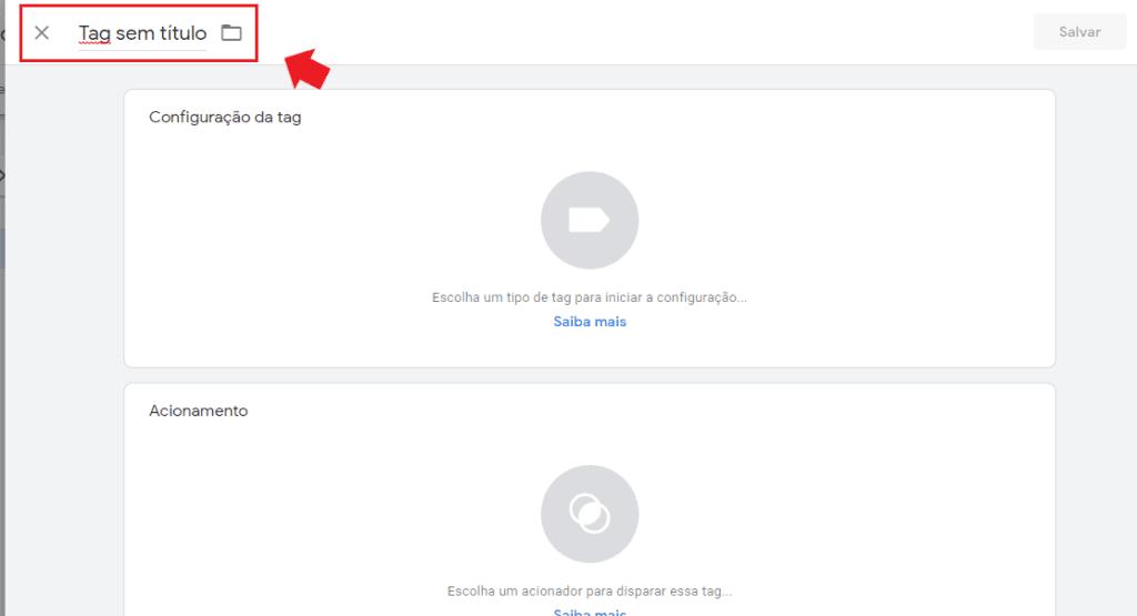 google tag manager: imagem de tela de configuração da tag indicando onde inserir o título