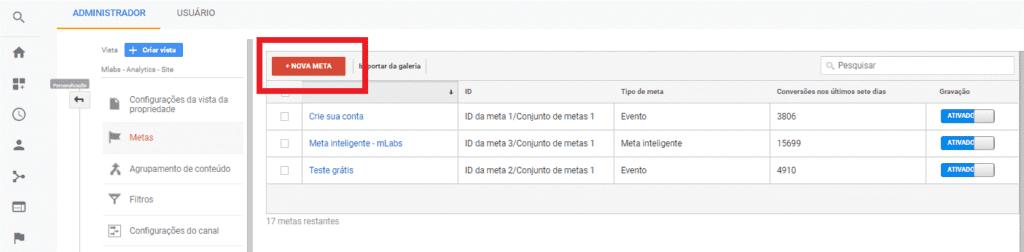 o que e google analytics: imagem da tela de configurações indicando onde criar uma nova meta