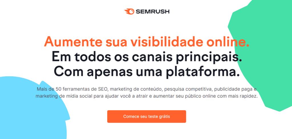 landing page exemplos: imagem do site da semrush com texto descritivo sobre a ferramenta e um botão de teste